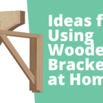 ideas for using wooden brackets at home