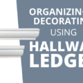 organizing with hallway ledges